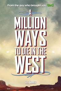 """Poster art for """"A Million Ways to Die in the West"""""""