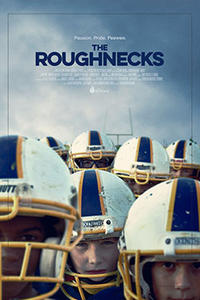 The Roughnecks poster