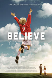 """Poster art for """"Believe."""""""