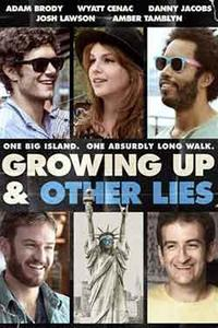 Growing Up & Other Lies poster
