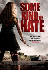 Some Kind of Hate poster art