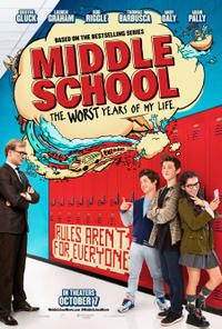 Middle School: The Worst Years of My Life poster art