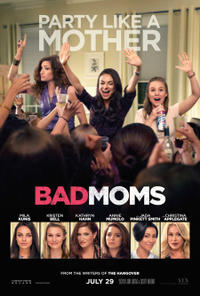 Bad Moms poster art