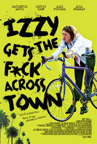 Izzy Gets the F*ck Across Town poster art