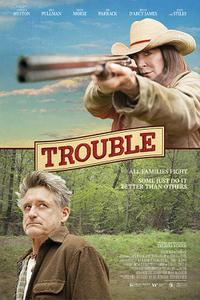 Trouble poster art