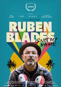 Ruben Blades is Not My Name poster art