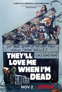They'll Love Me When I'm Dead poster art