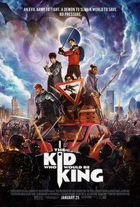 The Kid Who Would Be King poster art