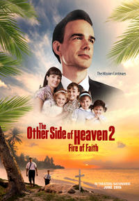 The Other Side of Heaven 2: Fire of Faith poster art