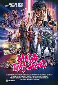Mega Time Squad poster art