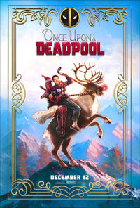 Once Upon a Deadpool poster art