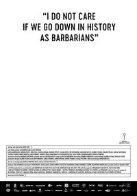 I Do Not Care If We Go Down In History As Barbarians poster art
