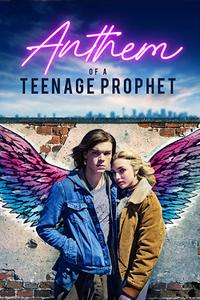 Anthem of a Teenage Prophet poster art