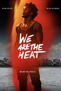 We Are the Heat poster art