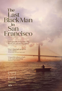 The Last Black Man In San Francisco poster art