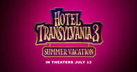 HOTEL TRANSYLVANIA 3: SUMMER VACATION (JULY 13)