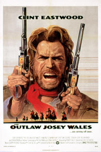 Number 4: The Outlaw Josey Wales (1976)