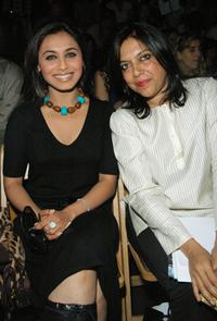 Rani Mukherjee and Mira Nair at the Sabyasachi Spring 2007 fashion show during the Olympus Fashion Week.