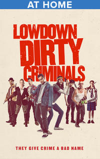 Lowdown Dirty Criminals poster