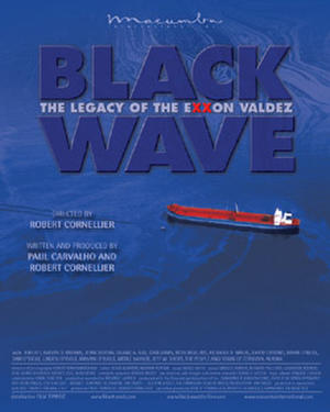 Black Wave: The Legacy of the Exxon Valdez poster