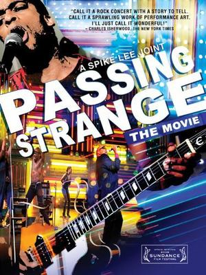 Passing Strange The Movie poster