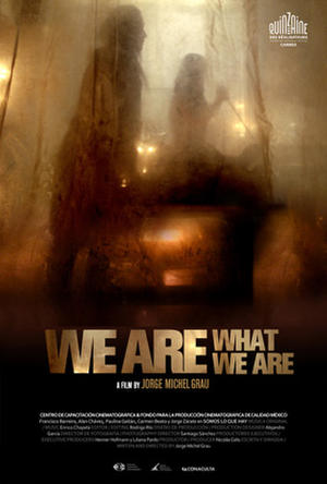 We Are What We Are (2010) poster