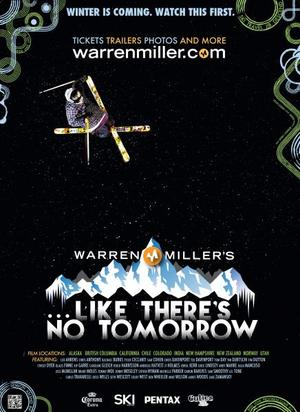 Warren Miller's ...Like There's No Tomorrow poster