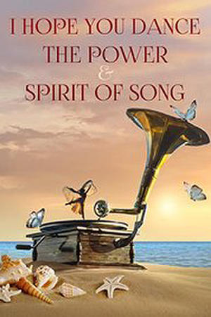I Hope You Dance: The Power and Spirit of Song poster
