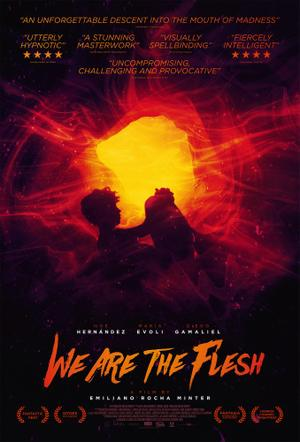 We Are the Flesh poster