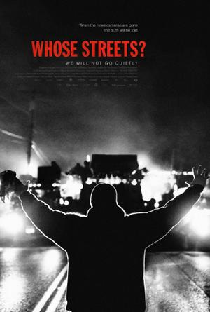 Whose Streets? poster