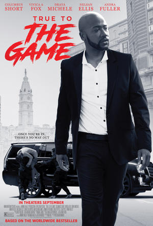 True to the Game poster