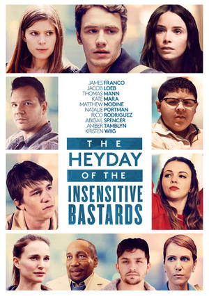 The Heyday of the Insensitive Bastards poster