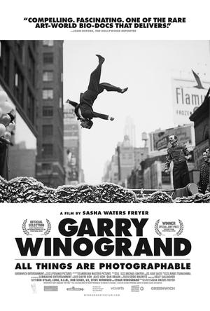 Garry Winogrand: All Things Are Photographable poster