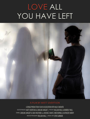Love All You Have Left poster