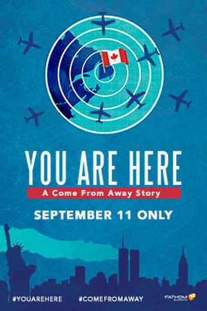 You Are Here: A Come From Away Story (2019) poster