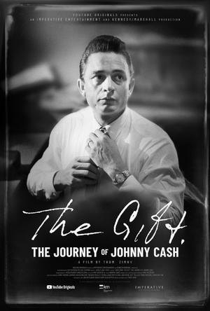 The Gift: The Journey of Johnny Cash poster