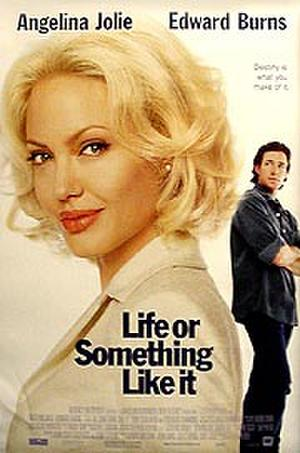 Life or Something Like It poster