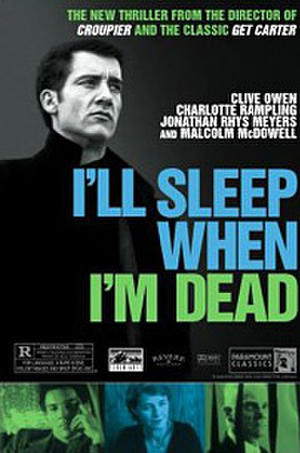 I'll Sleep When I'm Dead (2003) poster