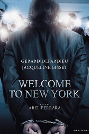 Welcome to New York (2014) poster