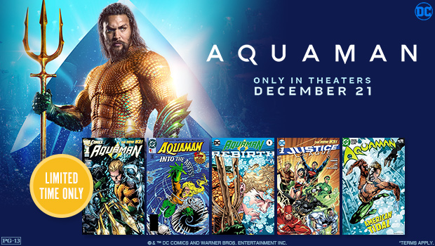 Buy Tickets To Aquaman And Get Five Free Digital Dc Comic Books For Download