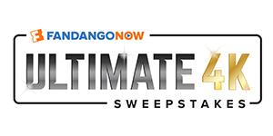 <b>FandangoNOW's Ultimate 4K Sweeps!</b>