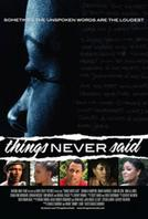 Things Never Said