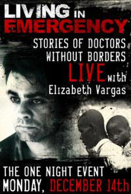 Inside Doctors Without Borders: LIVE with Elizabeth Vargas Photos + Posters