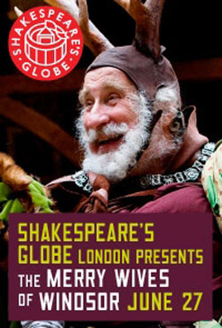 The Globe Theatre Presents The Merry Wives of Windsor Photos + Posters