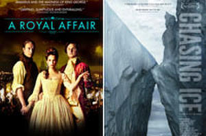 Indie Close-Up: Heat Up with 'A Royal Affair,' Cool Down by 'Chasing Ice'