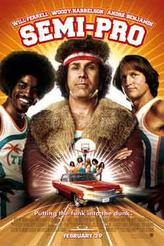Semi-Pro showtimes and tickets