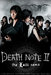 Death Note II: The Last Name showtimes and tickets
