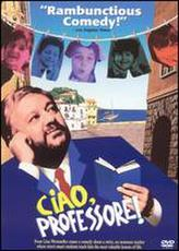 Ciao, Professore! showtimes and tickets