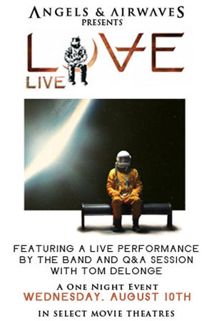 "Poster art for ""Angels & Airwaves Presents Love Live."""