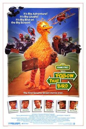 "Poster art for ""Sesame Street Presents: Follow That Bird."""